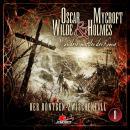 Oscar Wilde & Mycroft Holmes, Sonderermittler der Krone, Folge 8: Der Röntgen-Zwischenfall Audiobook