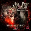 Oscar Wilde & Mycroft Holmes, Sonderermittler der Krone, Folge 17: Der Maharadscha der Nacht Audiobook