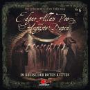 Edgar Allan Poe & Auguste Dupin, Folge 6: Im Kreise der roten Kutten Audiobook