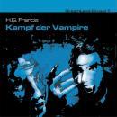 Dreamland Grusel, Folge 1: Kampf der Vampire Audiobook