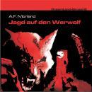 Dreamland Grusel, Folge 2: Jagd auf den Werwolf Audiobook