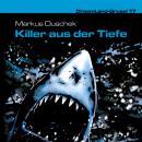 Dreamland Grusel, Folge 17: Killer aus der Tiefe Audiobook