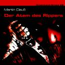 Dreamland Grusel, Folge 28: Der Atem des Rippers Audiobook