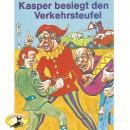 Kasperle ist wieder da, Folge 8: Kasper besiegt den Verkehrsteufel Audiobook