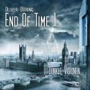 End of Time, Folge 1: Dunkle Visionen (Oliver Döring Signature Edition) Audiobook