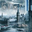 End of Time, Folge 2: Zwei Minuten (Oliver Döring Signature Edition) Audiobook