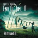 End of Time, Folge 11: Weltenwandler (Oliver Döring Signature Edition) Audiobook