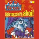 Fix & Foxi, Folge 5: Geisterschiff ahoi! Audiobook