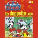 Fix & Foxi, Folge 6: Der doppelte Lupo Audiobook