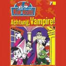 Fix & Foxi, Folge 7: Achtung, Vampire! Audiobook