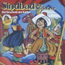 Sindbad der Seefahrer, Das Geschenk des Kalifen Audiobook