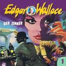 Edgar Wallace, Folge 1: Der Zinker Audiobook