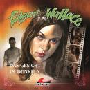 Edgar Wallace, Folge 13: Das Gesicht im Dunkeln Audiobook