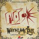 Wayne McLair, Folge 11: Laterna magica Audiobook