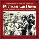 Professor van Dusen, Die neuen Fälle, Fall 2: Professor van Dusen reitet das trojanische Pferd Audiobook