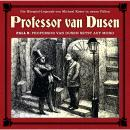 Professor van Dusen, Die neuen Fälle, Fall 9: Professor van Dusen setzt auf Mord Audiobook