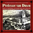 Professor van Dusen, Die neuen Fälle, Fall 14: Professor van Dusen geht ein Licht auf Audiobook
