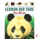 Lexikon der Tiere, Folge 2: Die Bären Audiobook