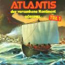Atlantis der versunkene Kontinent, Folge 1 Audiobook