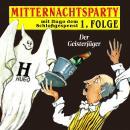 Mitternachtsparty, Folge 1: Der Geisterjäger Audiobook