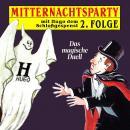 Mitternachtsparty, Folge 2: Das magische Duell Audiobook