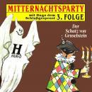 Mitternachtsparty, Folge 3: Der Schatz von Gruselstein Audiobook