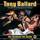 Tony Ballard, Folge 7: Die Rückkehr der Bestie Audiobook