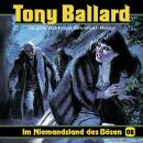 Tony Ballard, Folge 8: Im Niemandsland des Bösen Audiobook