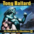 Tony Ballard, Folge 10: Die Hexe und der Silberdämon Audiobook