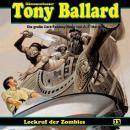 Tony Ballard, Folge 13: Lockruf der Zombies Audiobook