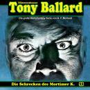 Tony Ballard, Folge 22: Die Schrecken des Mortimer K. Audiobook