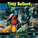Tony Ballard, Folge 25: Als der Silberdämon starb Audiobook