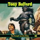 Tony Ballard, Folge 29: Der Kampf um den Ring Audiobook