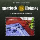 Sherlock Holmes, Die alten Fälle (Reloaded), Fall 8: Der Patient Audiobook