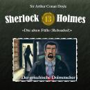 Sherlock Holmes, Die alten Fälle (Reloaded), Fall 13: Der griechische Dolmetscher Audiobook