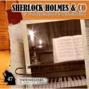 Sherlock Holmes & Co, Folge 47: Todesmelodie Audiobook