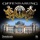 Offenbarung 23, Folge 86: Demokratie Audiobook