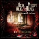 Oscar Wilde & Mycroft Holmes, Sonderermittler der Krone, Folge 24: Der Knochenhändler Audiobook