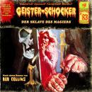 Geister-Schocker, Folge 83: Der Sklave des Magiers Audiobook
