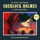 Sherlock Holmes, Die neuen Fälle, Fall 22: Die schreiende Tänzerin Audiobook