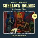 Sherlock Holmes, Die neuen Fälle, Fall 32: Der Fall John Watson Audiobook
