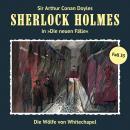Sherlock Holmes, Die neuen Fälle, Fall 33: Die Wölfe von Whitechapel Audiobook