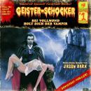 Geister-Schocker, Folge 1: Bei Vollmond holt dich der Vampir Audiobook