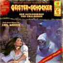 Geister-Schocker, Folge 6: Der Satansorden von Chalderon Audiobook