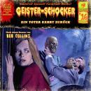 Geister-Schocker, Folge 16: Ein Toter kehrt zurück Audiobook