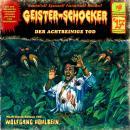 Geister-Schocker, Folge 17: Der achtbeinige Tod Audiobook
