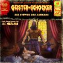 Geister-Schocker, Folge 27: Die Stunde des Henkers Audiobook