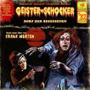 Geister-Schocker, Folge 32: Dorf der Besessenen Audiobook
