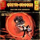 Geister-Schocker, Folge 37: Das Tor zum Jenseits Audiobook