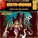 Geister-Schocker, Folge 43: Griff aus dem Dunkel Audiobook
